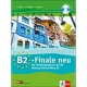B2-Finale neu, m. Audio-CD