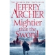 MIGHTIER THAN THE SWORD-CLIFTON CRONICLES-JEFFREY ARCHER