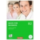 Basis for Business B2. Kursbuch mit CDs und Phrasebook Bd.B2
