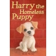 Harry the Homeless Puppy (Holly Webb Animal Stories)