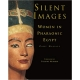 Silent Images: Women in Pharaonic Egypt Hardcover