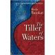 The Tiller of Waters