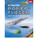 Ultimative Papierflieger