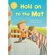 Reading Champion: Hold On To The Mat