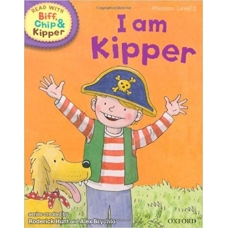 I Am Kipper - Oxford Reading Tree Read With Biff, Chip, and Kipper: Phonics: Level 2.