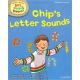 Chip's Letter Sounds - Read with Biff, Chip and Kipper: Phonics, Level 1) (Read with Biff, Chip & Kipper. Phonics.