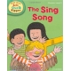 The Sing Song- Oxford Reading Tree Read With Biff, Chip, and Kipper: Phonics: Level 3