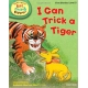 I Can Trick a Tiger -Oxford Reading Tree Read With Biff, Chip, and Kipper: First Stories: Level 3