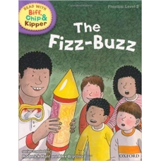 The Fizz Buzz - Oxford Reading Tree Read With Biff, Chip, and Kipper: Phonics: Level 2.