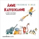 ANNE KAFFEEKANNE (AB 4 JAHRE) (German) Audio CD