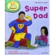 Super Dad - Read with Biff, Chip and Kipper: First Stories, Level 3