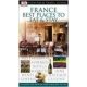 France Best Places to Eat and Stay (DK Eyewitness Travel Guide)