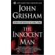 The Innocent Man .....by: John Grisham