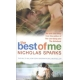 The Best of Me .... by: Nicholas Sparks