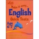 Make it easy English Quick Tests age 6-7