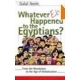 Whatever Else Happend to the Egyptions ?---- Galal Amin