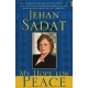 MY HOPE FOR PEACE ----- JEHAN SADAT