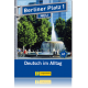 Berliner Platz NEU	Audio-CD zum Lehrbuch, Teil 1, 55 Min. 