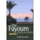 The Fayoum ( History and Guide )-- by:R.Neil Hewison