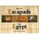 An ABC Escapade through Egypt -- by: Bernadette Simpson