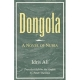 Dongola ( A Novel of Nubia )-- by: Adris Ali