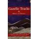 Gazelle Tracks -- by: Miral al-Tahawy
