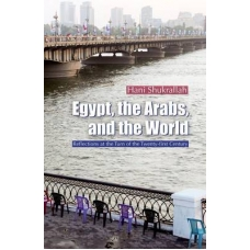 Egypt, the Arabs, and the World