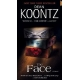 The Face -- by : DEAN KOONTZ
