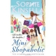 Mini Shopaholic --  by :  Sophie Kinsella