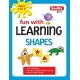 Fun with Learning Shapes