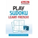 Play Sudoku Learn French!