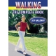 Gallowy, Walking The Complete Book