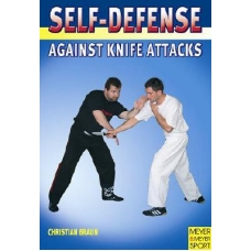 BRAUN , Self Defense Against Knife Attacks