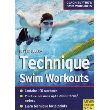 Lucero, Technique Swim Workouts